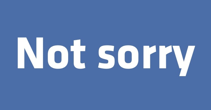 Facebook isn't sorry for letting someone steal personal details of half a billion users